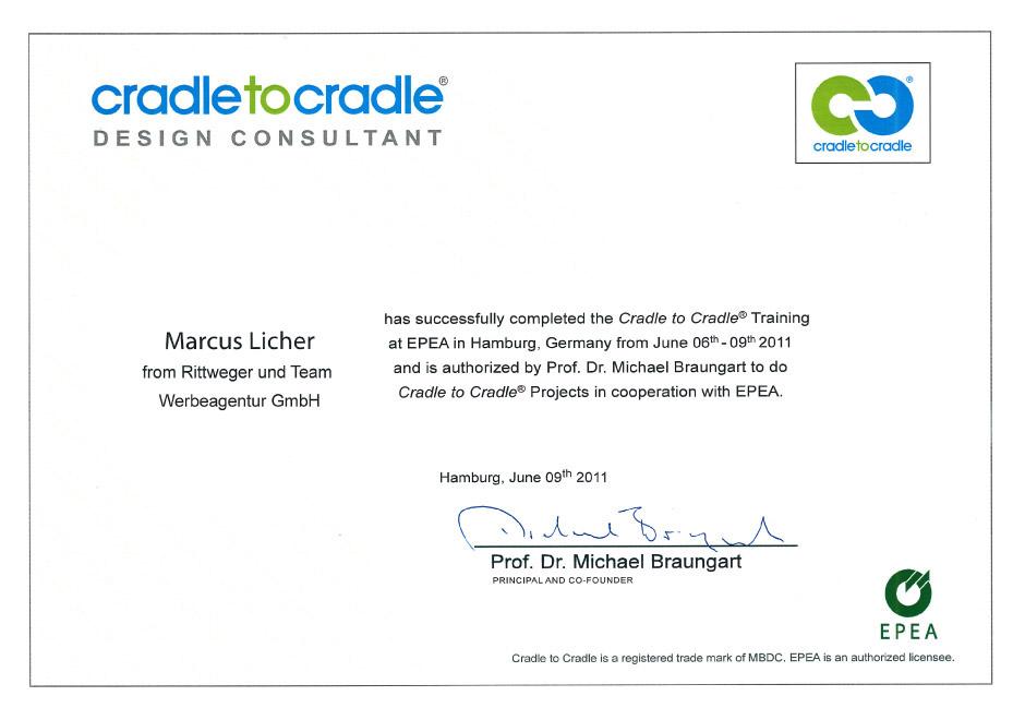 Zertifikat Cradle to Cradle Design Consultant Marcus Licher von der Rittweger und Team Werbeagentur ausgestellt durch epea Hamburg Prof. Dr. Michael Braungart