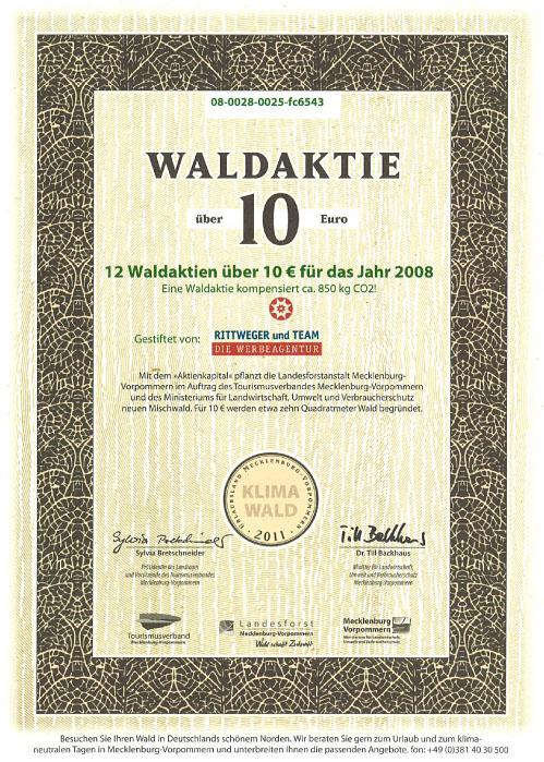 Zertifikat zur Waldpatenschaft 2008 durch den Erwerb von 12 Waldaktien durch die Rittweger und Team Werbeagentur
