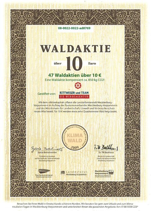 Zertifikat zur Waldpatenschaft 2009 durch den Erwerb von 47 Waldaktien durch die Rittweger und Team Werbeagentur