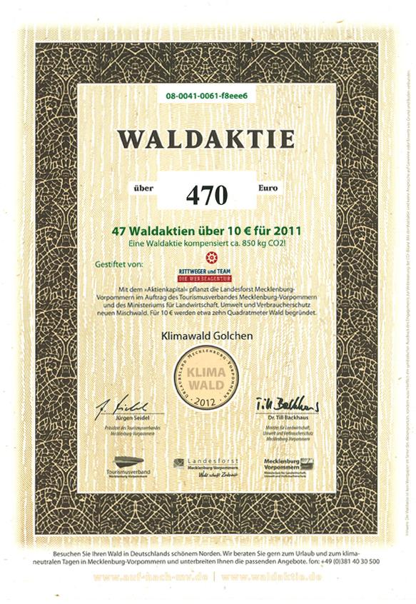 Zertifikat zur Waldpatenschaft 2011 durch den Erwerb von 47 Waldaktien durch die RITTWEGER + TEAM Werbeagentur