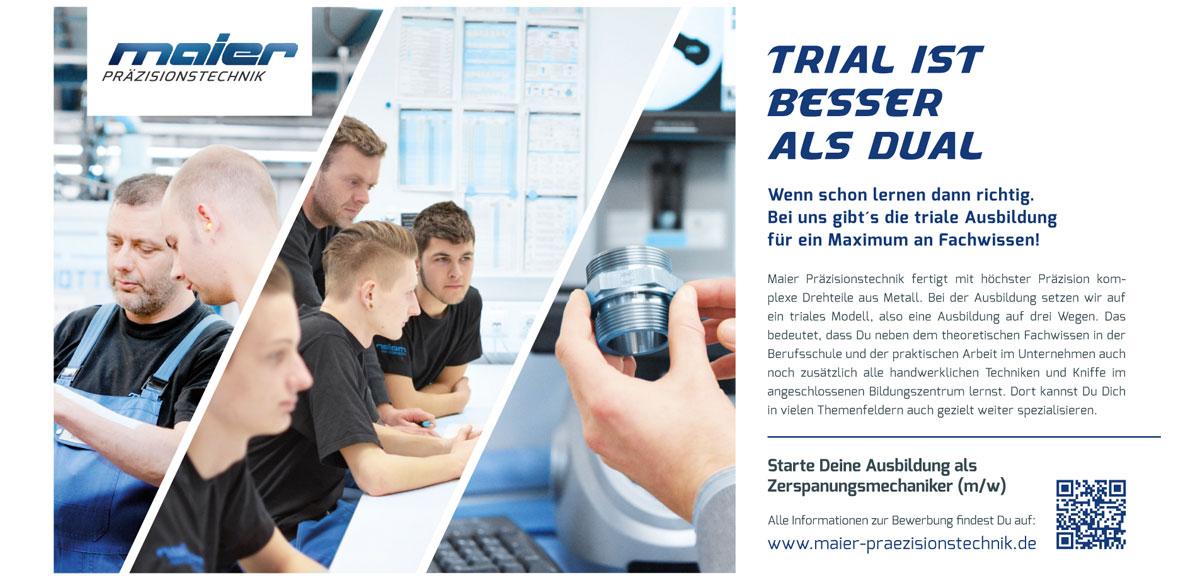 Maier Präzisionstechnik: Trial ist besser als dual – Kampagnenentwicklung zum Aufbau der Arbeitgebermarke durch die Rittweger + Team Werbeagentur