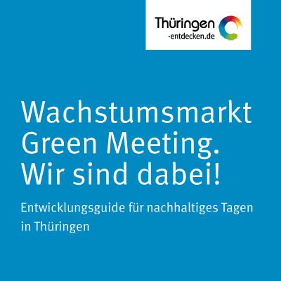 """Strategieentwicklung """"Nachhaltig Tagen in Thüringen"""""""