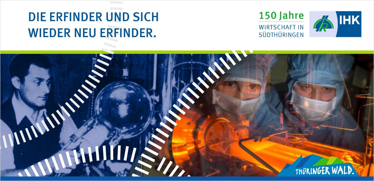 Kampagnenmotiv der IHK Südthüringen zur Kommunikation von 150 Jahre Wirtschaftsentwicklung in Südthüringen