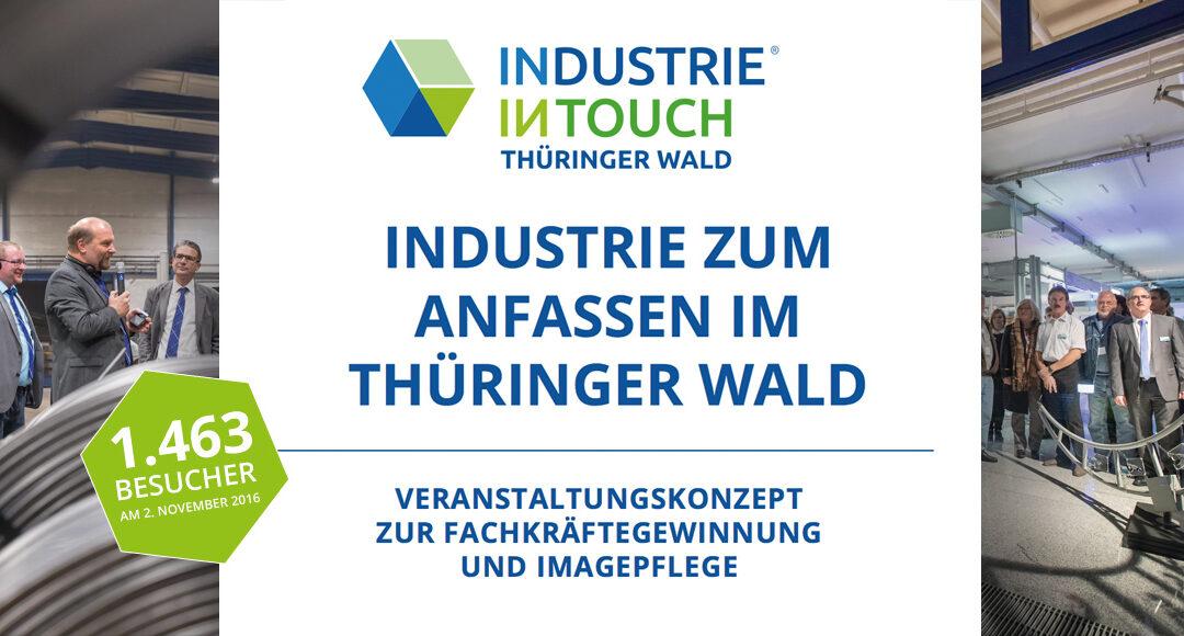 """Mit unserem Kommunikationskonzept etabliert sich die """"INDUSTRIE INTOUCH Thüringer Wald"""" als wichtigstes Veranstaltungsformat zur Fachkräftegewinnung in Südthüringen"""